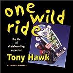 One Wild Ride:Skatebrding/Tony Hawk