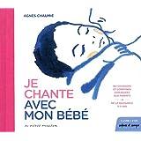 vignette de 'Je chante avec mon bébé (Agnès Chaumié)'