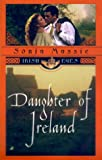 img - for Daughter of Ireland (Irish Eyes) book / textbook / text book