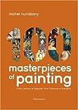 echange, troc Michel Nuridsany - 100 Masterpieces of Painting