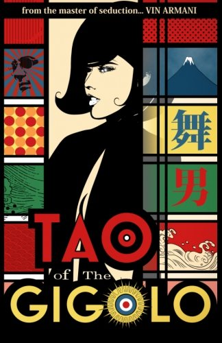 Tao Of The Gigolo: Volume 1
