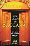 Lyle Stuart on Baccarat