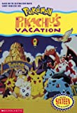 Pokemon Movie #01: Pikachu's Vacation (jr. Novel) (0439159865) by West, Tracey