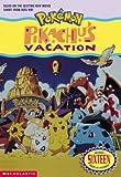 Pokemon Movie #01: Pikachu's Vacation (jr. Novel) (0439159865) by West, Tracey