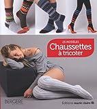 Marie Claire Chaussettes à tricoter : 25 modèles