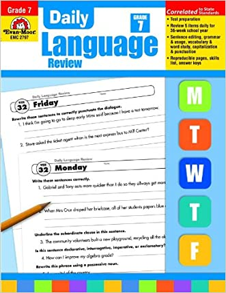 Daily Language Review Common Core Edition, Grade 7 written by Evan Moor