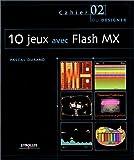 echange, troc Pascal Durand - 10 jeux avec Flash MX