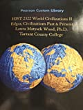 img - for HIST 2322 World Civilizations II book / textbook / text book