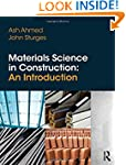 Materials Science In Construction: An...