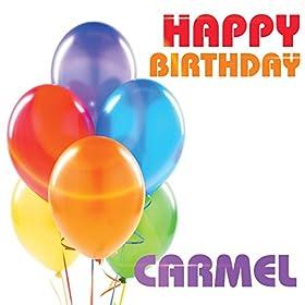 Happy Birthday Carmel The Birthday Crew Amazon Co Uk