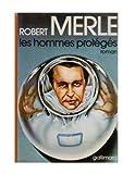 Les Hommes protégés (2070108155) by Merle, Robert