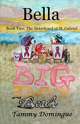 Book: Bella (Sisterhood of St. Gabriel Series Book 2) by Tammy Domingue