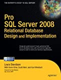 Louis Davidson Pro SQL Server 2008 Relational Database Design and Implementation
