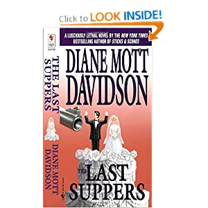 The Last Suppers (Goldy Culinary Mysteries, Book 4) Diane Mott Davidson