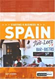 img - for Starting a Business in Spain (Starting a Business - Vacation Work Pub) (Starting a Business from Home: Choosing a Business, Getting Online, Reaching Your Market & Making a) by Guy Hobbs (2004) Paperback book / textbook / text book