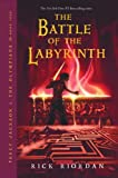 Percy Jackson and the Battle for the Labyrinth (Percy Jackson & the Olympians)