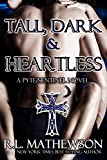 Tall, Dark & Heartless: A Pyte/Sentinel Series Novel (English Edition)