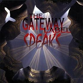 The Gateway Label Speaks [Explicit]