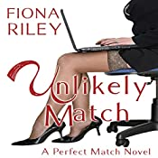 Unlikely Match | [Fiona Riley]