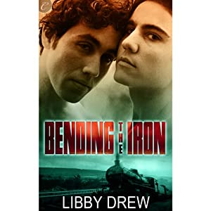 Bending the Iron | [Libby Drew]