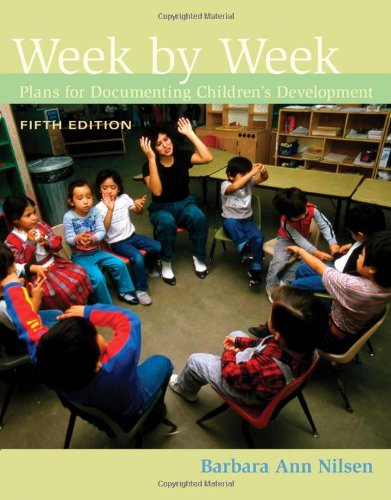 Week by Week: Plans for Documenting Children's...