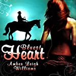 Bluest Heart | Amber Leigh Williams