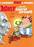 René Goscinny Asterix and the Laurel Wreath (Asterix (Orion Hardcover))