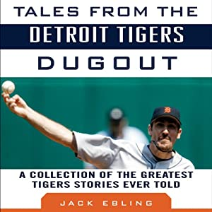 Tales from the Detroit Tigers Dugout Audiobook