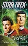Star Trek: The Original Series: Foul Deeds Will Rise