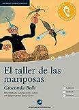 El taller de las mariposas - Interaktives Hörbuch Spanisch: Das Hörbuch zum Sprachen lernen