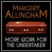 More Work for the Undertaker: An Albert Campion Mystery | Margery Allingham
