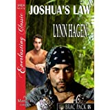 Joshua's Law [Brac Pack 18] (Siren Publishing Everlasting Classic ManLove) (Brac Pac: Siren Publishing Everlasting Classic Manlove) ~ Lynn Hagen