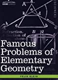 img - for FAMOUS PROBLEMS OF ELEMENTARY GEOMETRY: The Duplication of the Cube, the Trisection of an Angle, the Quadrature of the Circle. (Cosimo Classics) book / textbook / text book