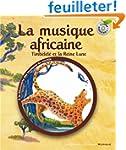 La musique africaine: Timb�l�l� et la...