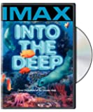 Into the Deep [IMAX] (Full Screen)