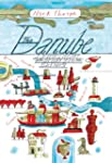 The Danube: A Journey Upriver from th...