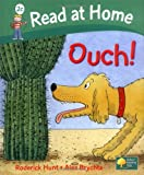 Roderick Hunt Read at Home: More Level 2C: Ouch! (Read at Home Level 2c)