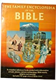 img - for Family Encyclopedia of the Bible book / textbook / text book