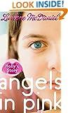 Angels in Pink: Holly's Story (Lurlene McDaniel (Mass Market))