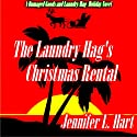 The Laundry Hag's Christmas Rental Audiobook by Jennifer L. Hart Narrated by Suzanne Cerreta