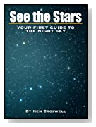 See the Stars: Your First Guide to the Night Sky