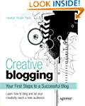 Creative Blogging: Your First Steps t...