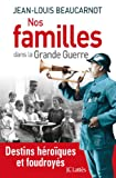 """Afficher """"Nos familles dans la Grande Guerre"""""""