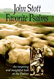 Favourite Psalms (0801011019) by Stott, John R. W.