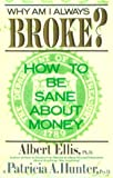 Why Am I Always Broke?: How to Be Sane About Money