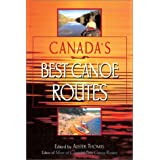 Canada's Best Canoe Routesby Alister Thomas