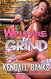 Welfare Grind (Welfare Grind Series)