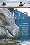 The Wild Coast: Volume 2: A Kayaking,...