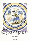 カンペール陶器のすべて―伝統と幻想のブルターニュ