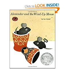 Alexander and the Wind-Up Mouse: (Caldecott Honor Book) (Pinwheel Books) by Leo Lionni